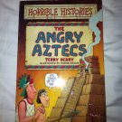 Horrible Histories The Angry Aztecs Book
