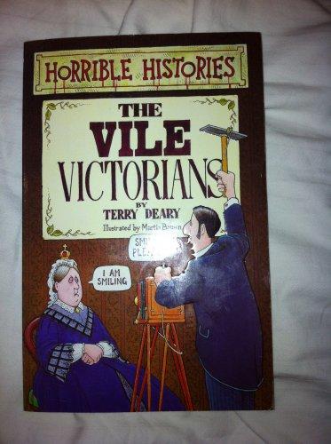 Horrible Histories The Vile Victorians Book