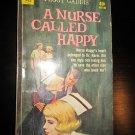 A Nurse Called Happy by Peggy Gaddis