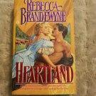 REBECCA BRANDEWYNE - HEARTLAND  Paperback 1990, ISBN 0446355801