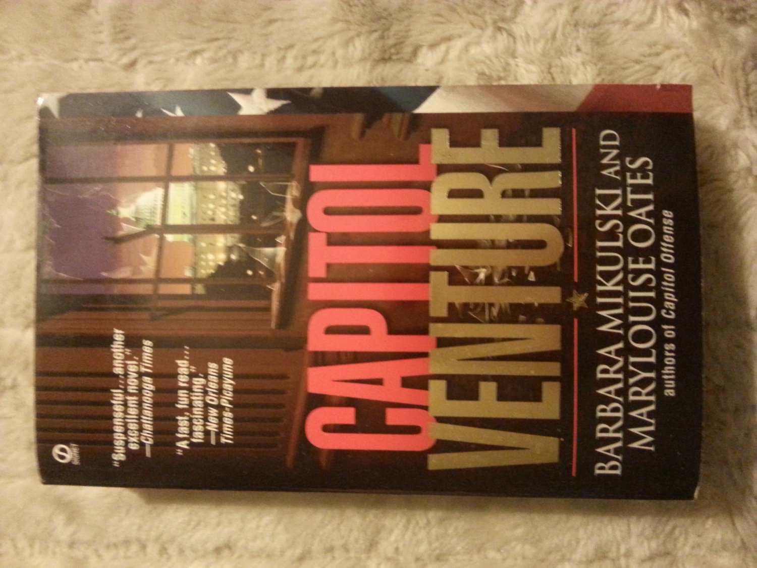 Capitol Venture by Oates, Marylouise, Mikulski, Barbara, 1999 Paperback Book ISBN 0451191838