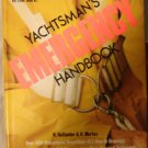 The Yachtsman's Emergency Handbook ~ Complete SURVIVAL GUIDE (1980,...