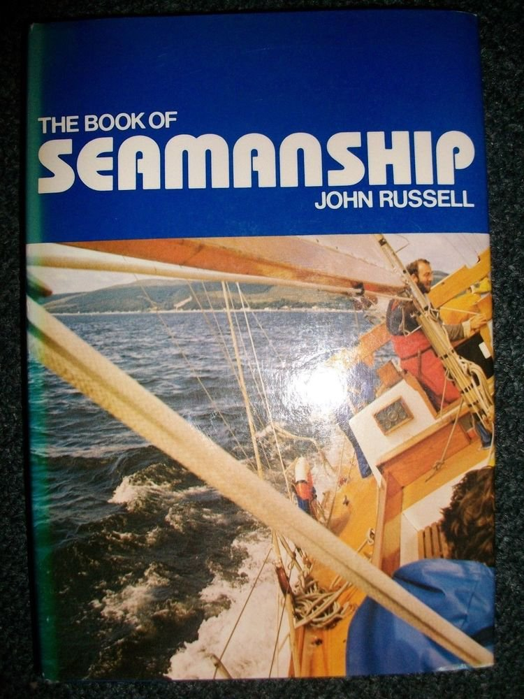 The Book of Seamanship by John Russell (1980, HC)  NAUTICAL YACHT SAILING