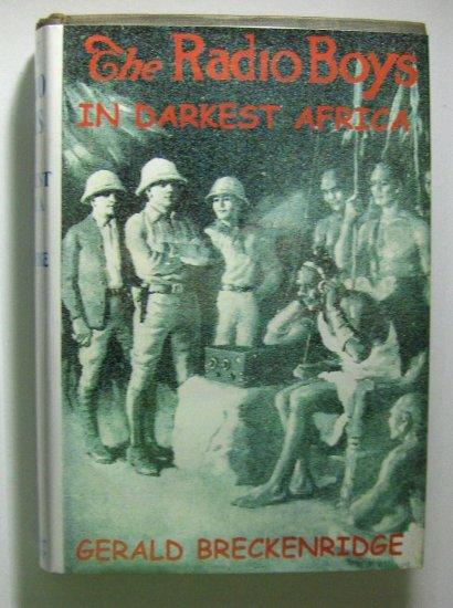 The Radio Boys In Darkest Africa (1923, Hardcover) by GEORGE BRECKENRIDGE, 6 of 10
