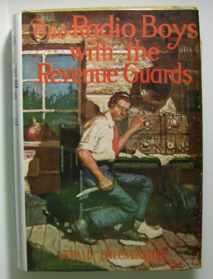 The Radio Boys With The Revenue Guards (1922, Hardcover) by GEORGE BRECKENRIDGE, 3 of 10