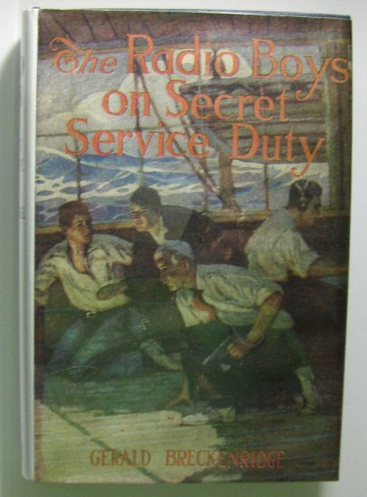 The Radio Boys On Secret Service Duty (1922, Hardcover) by GEORGE BRECKENRIDGE, 2 of 10