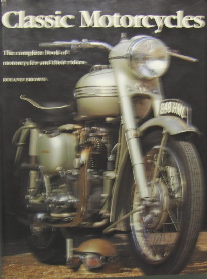 Classic Motorcycles (2000, Paperback) - ROLAND BROWN