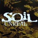Soil - Unreal Promo Disc