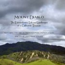 Mount Diablo: The Extraordinary Life and Landscapes of a California Treasure