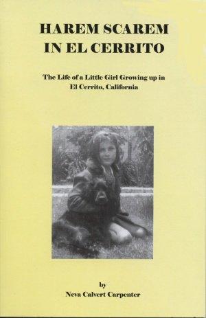 Harem Scarem in El Cerrito: The Life of a Little Girl Growing up in El Cerrito, California