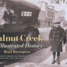 Walnut Creek: An Illustrated History
