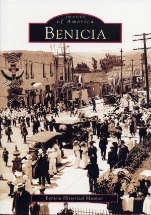 Images of America - Benicia