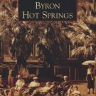 Images of America - Byron Hot Springs