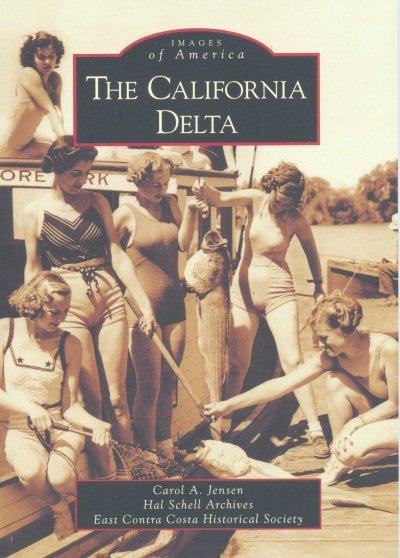 Images of America - California Delta