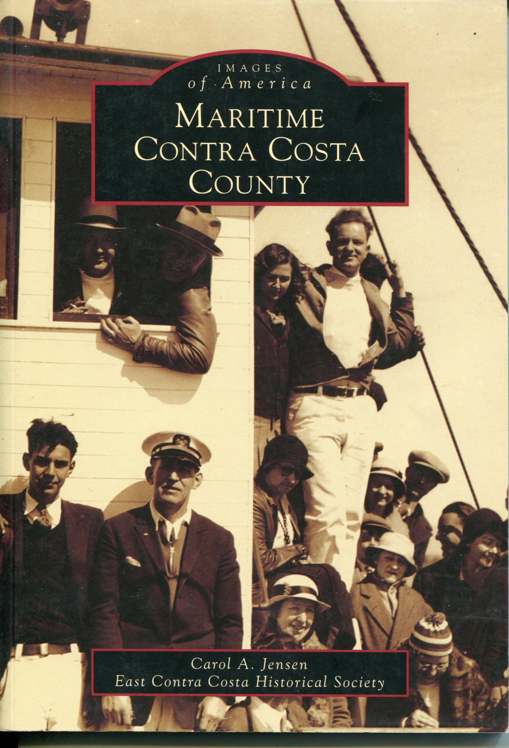 Images of America - Maritime Contra Costa County