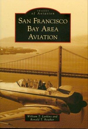 Images of Aviation - San Francisco Bay Area Aviation