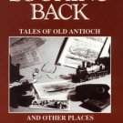Looking Back: Tales of Old Antioch