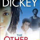 The Other Woman By Eric Jerome Dickey ( Hardback)