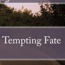 """Tempting Fate"" by Vanessa E. Kelman, Novel"