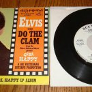 ELVIS PRESLEY Do The Clam / You'll Be Gone Pic Slv & 45