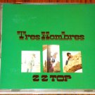 ZZ TOP TRES HOMBRES CD   FIRST PRESSING 1973