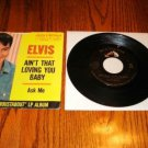 ELVIS Ain't That Loving You Baby / Ask Me Pic Slv & 45