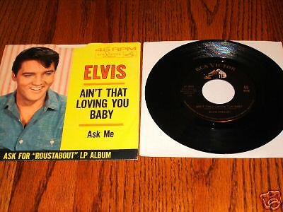 ELVIS Ain't That Loving You Baby Pic  Sleeve & 45 rpm