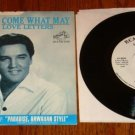 ELVIS COME WHAT MAY/LOVE LETTERS ORIGINAL PIC SLVE W 45