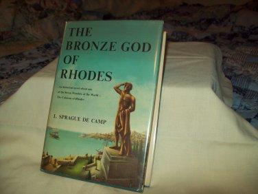 The Bronze God Of Rhodes. L. Sprague de Camp, author. NF/NF. 1st Edition, 1st Printing.