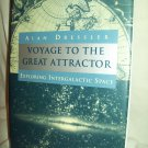 Voyage To The Great Attractor. Alan Dressler, author. 1st Edition, 1st Printing. NF/NF