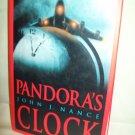 Pandora's Clock. John J. Nance, author. First Edition. Fine/VG+