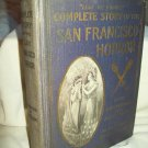 Complete Story Of The San Francisco Horror. Fallows, Linthicum & White. Memorial Edition. Good