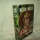 A Town Like Alice. Nevil Shute, author. Reprint. VG/VG