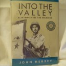 Into The valley. John Hersey, author. Revised Edition. F/F