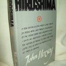 Hiroshima. John Hersey, author. 1985 Edition. NF/VG+