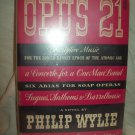 Opus 21. Philip Wylie, author. 1st edition. VG+/VG-
