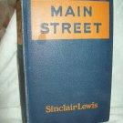 Main Street. Sinclair Lewis, author. Early reprint. VG-