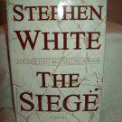 The Siege. Stephen White, author. BC Edition. NF/NF