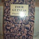 Four Guineas. Elspeth Huxley, author. Reprint. VG-/VG