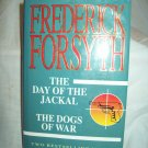 The Day Of The Jackal/The Dogs Of War. Frederick Forsyth, author. 1st Thus. NF/NF