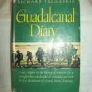 Guadalcanal Diary. Richard Tregaskis, author. BC Edition. VG/VG -