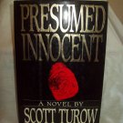 Presumed Innocent. Scott Turow, author. 1st Edition, 4th Printing. NF/VG+