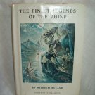 The Finest Legends Of The Rhine. Welhelm Ruland, author. VG-/Good
