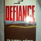 Defiance. Oliver Lange, author. 1st Thus. VG+/VG