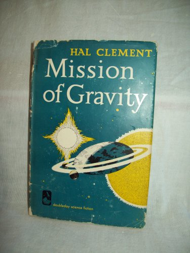 Author Vg >> Mission Of Gravity Hal Clement Author Bc Edition Vg Vg