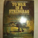 To War In A Stringbag. Charles Lamb, author. BC Edition. VG/VG