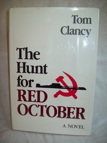 The Hunt For Red October. Tom Clancy, author. 1st Edition, 12th Printing. NF/NF