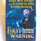 First Warning. McCaffrey/Scarborough, authors. 1st Edition,1st printing. Signed. NF/NF