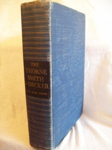 The Thorne Smith 3-Decker. Thorne Smith, author. Early Reprint. VG