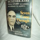 Seven Came Through. Cpt. Eddie Rickenbacker, author. 1st Edition, 1st Printing. NF/VG+